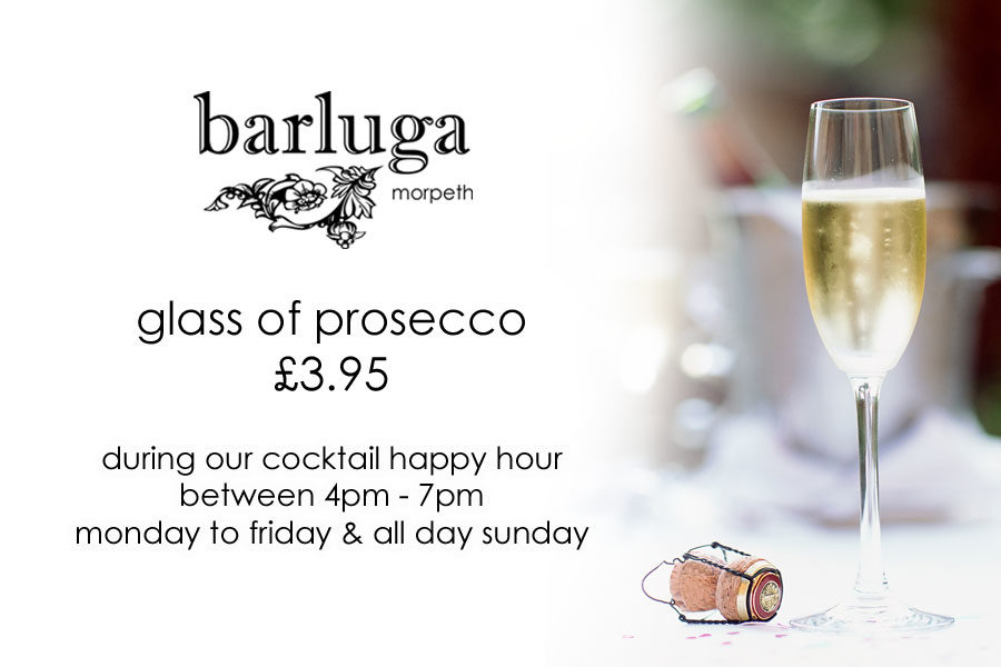 prosecco £3.95 at barluga morpeth